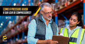 5 meios que a Pressure desenvolveu para ajudar a sua loja de compressor de ar